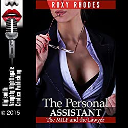 The Personal Assistant: The MILF and the Lawyer