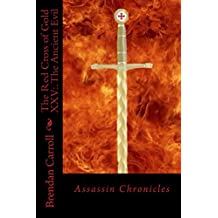 The Red Cross of Gold XXV:.: The Ancient Evil (The Assassin Chronicles Book 25)