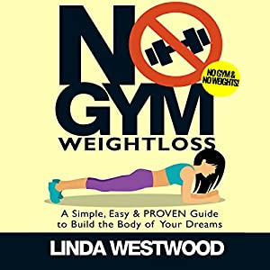 No Gym Weight Loss Audiobook