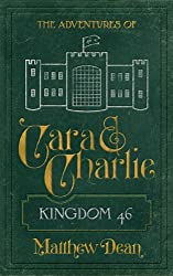 Kingdom 46 (The Adventures of Cara & Charlie #2)