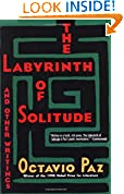 #10: The Labyrinth of Solitude: The Other Mexico, Return to the Labyrinth of Solitude, Mexico and the United States, the Philanthropic Ogre