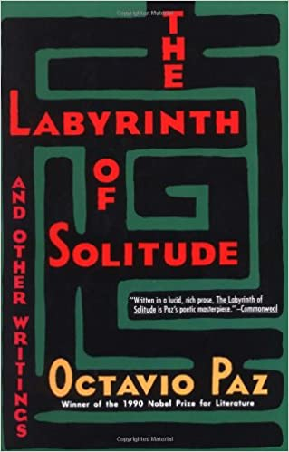 Book The Labyrinth of Solitude : the Other Mexico : Return to the Labyrinth of Solitude : Mexico and the United States : the Philanthropic Ogre