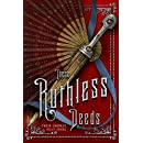 These Ruthless Deeds (These Vicious Masks)