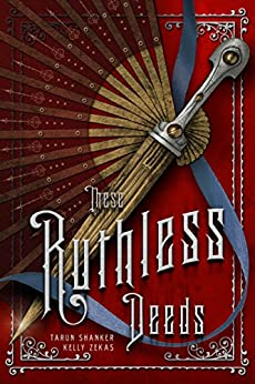 These Ruthless Deeds (These Vicious Masks) by [Shanker, Tarun, Zekas, Kelly]