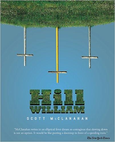Hill William by Scott McClanahan (5-Nov-2013)