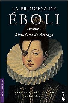 La princesa de Éboli (Booket Logista): Amazon.es