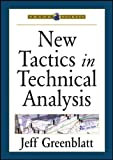 New Tactics in Technical Analysis, Greenblatt, Jeff, 1592803032
