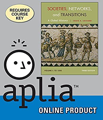 Aplia for MindTap Reader for Lockard's Societies, Networks, and Transitions, Volume I: To 1500: A Global History, 3rd Edition