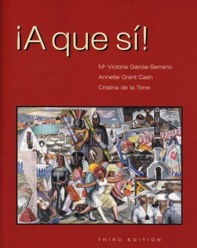 A que si!, Third Edition