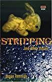 Stripping + Other Stories (High Risk Books)