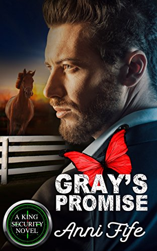 Grays promise a king security novel book 2 kindle edition by grays promise a king security novel book 2 by fife anni fandeluxe Image collections