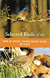 img - for Selected Birds of the Grand Bay National Estuarine Research Reserve and Vicinity book / textbook / text book