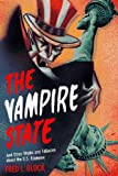 The Vampire State, Fred L. Block, 156584193X