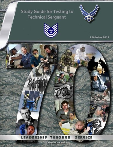 Study Guide for Testing to Technical Sergeant: Air Force Handbook 1 ()