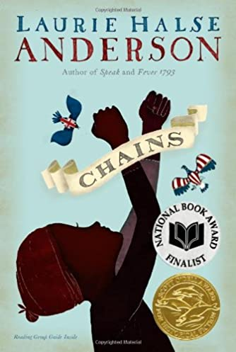 chains the seeds of america trilogy laurie halse anderson rh amazon com Chains Laurie Halse Anderson Quotes Chains Laurie Halse Anderson Quotes