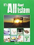 Its All about Islam: Book 7