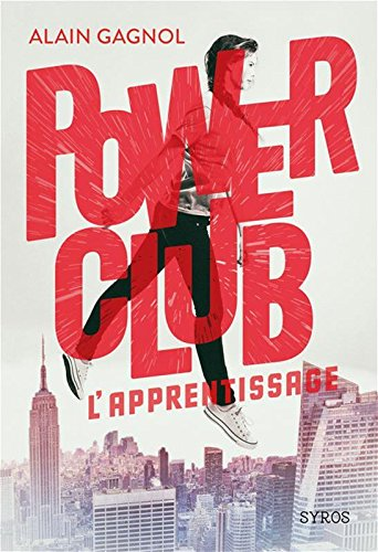 Power Club (1) : L'apprentissage