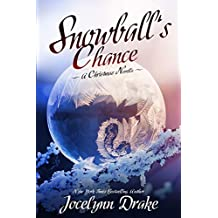 Snowball's Chance (Ice and Snow Christmas Book 3)