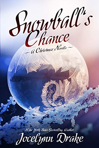 Snowball's Chance (Ice and Snow Christmas Book 3) -