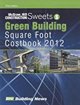 Sweets Green Building Square Foot Costbook (McGraw-Hill Construction)