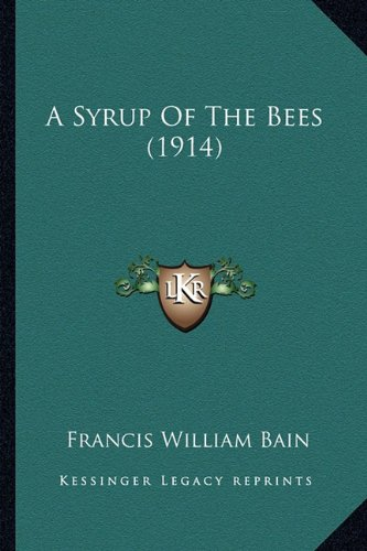 Download A Syrup Of The Bees (1914) pdf
