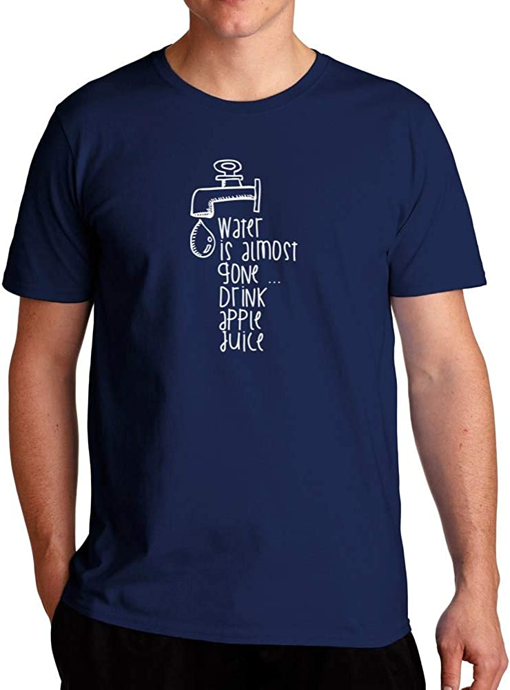 Eddany Water is Almost Gone Drink Apple Juice 2 T-Shirt