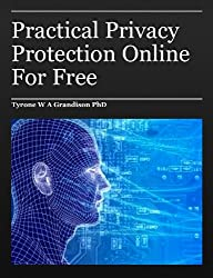 Practical Privacy Protection Online For Free