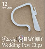 Doey's HEAVY DUTY Pew Clips Wedding Aisle Pew Hooks for Bows, Garlands, Mason Jars. Pack of 12