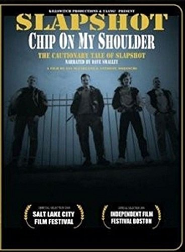 Slapshot - Chip On My Shoulder [DVD]