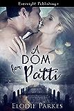 A Dom for Patti