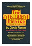 Intelligent Universe, David Blythe Foster, 0399114874