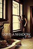 Love a Shadow of Me (The Me Series Book 2)