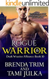 Rogue Warrior: (Dark Warrior Alliance Book 10)