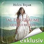 Tal der Träume | Helen Bryan