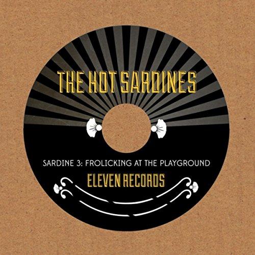 Sardine 3: Frolicking At the P...