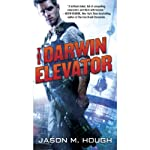 The Darwin Elevator | Jason M. Hough