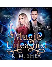 Magic Unleashed: Hall of Blood and Mercy, Book 3