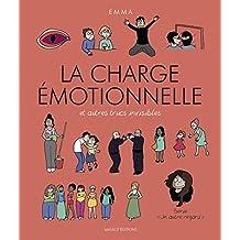 La charge émotionnelle et autres trucs invisibles (French Edition)