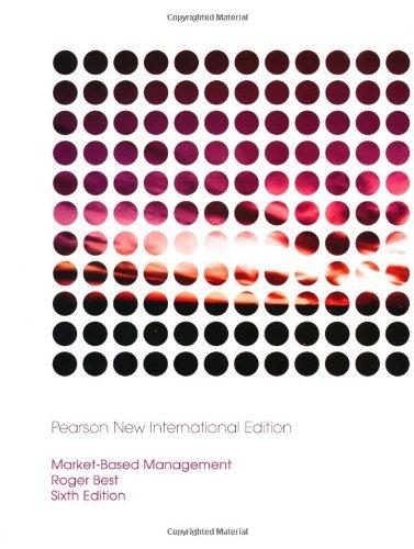 Market-Based Management by Roger Best (2013-07-17) (Market Based Management Roger Best)