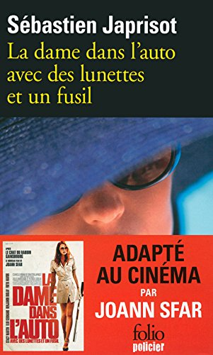 La dame dans l'auto avec des lunettes et un fusil (Folio Policier) (French - Lunettes French