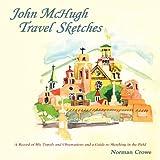 John McHugh Travel Sketches, John McHugh and Norman Crowe, 0865348952