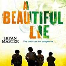 Beautiful Lie Audiobook by Irfan Master Narrated by Neil Shah