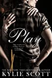 Play by Kylie Scott front cover