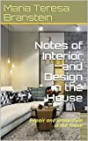 Notes of Interior and Design in the House: Repair and innovation in the home