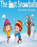img - for The Best Snowballs book / textbook / text book
