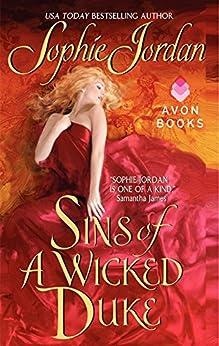 Sins of a Wicked Duke (Penwich School for Virtuous Girls Book 1) by [Jordan, Sophie]