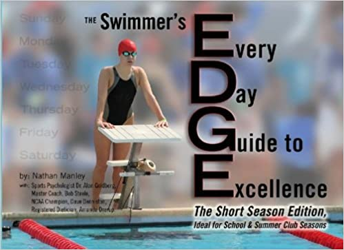 The Edge: The Swimmer's Every Day Guide To Excellence: Volume 1 MOBI PDF por Nathan Manley 978-1448669042