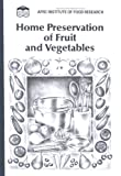 Home Preservation of Fruit and Vegetables