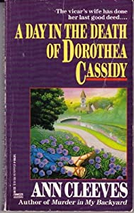 A Day in the Death of Dorothea Cassidy book by Ann Cleeves