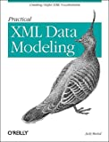img - for Practical XML Data Modeling book / textbook / text book